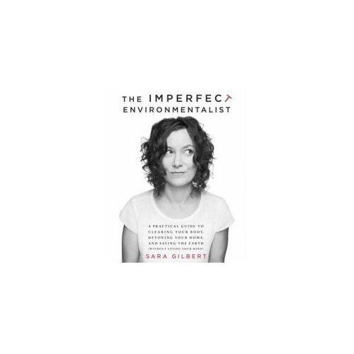 Imperfect Environmentalist (9780345537584)