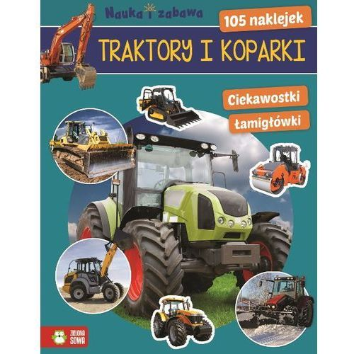 Traktory i koparki. Nauka i zabawa