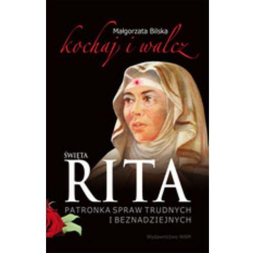 Święta Rita patronka spraw trudnych i beznadziejnych, oprawa miękka