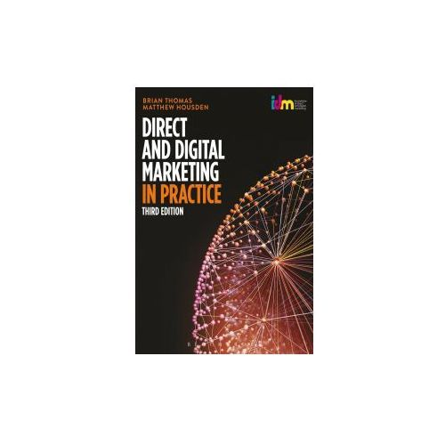 Direct and Digital Marketing in Practice (9781472939098)