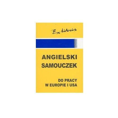 Angielski samouczek do pracy w Europie i USA - Kałuża Jan J., Szlańszok Iwona, książka z kategorii Literatura dla młodzieży