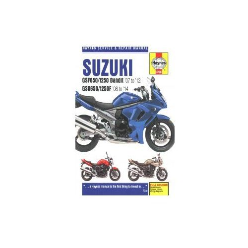 Suzuki GSF650/1250 Bandit & GSX650/1250F Service & Repair Manual, Mather, Phil