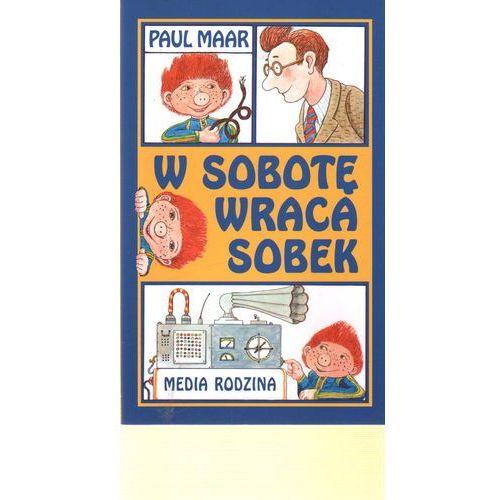 W SOBOTĘ WRACA SOBEK (167 str.)