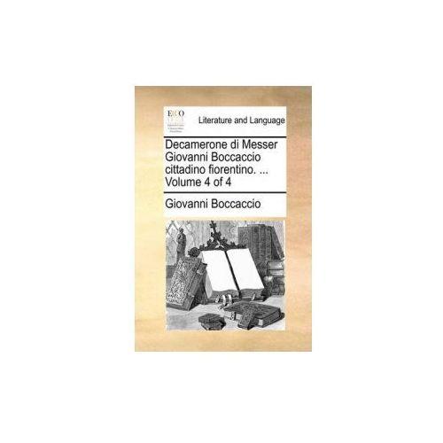 Decamerone di Messer Giovanni Boccaccio cittadino fiorentino. ... Volume 4 of 4