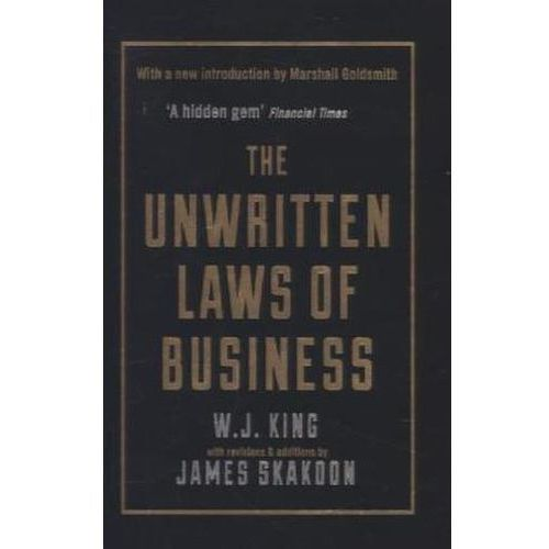 The Unwritten Laws of Business King, W. J.