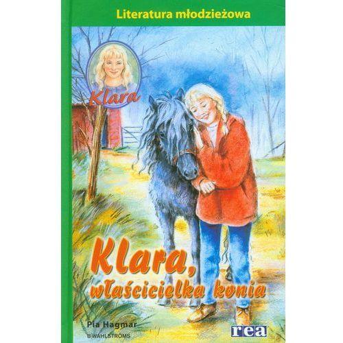 Klara, właścicielka konia, Rea