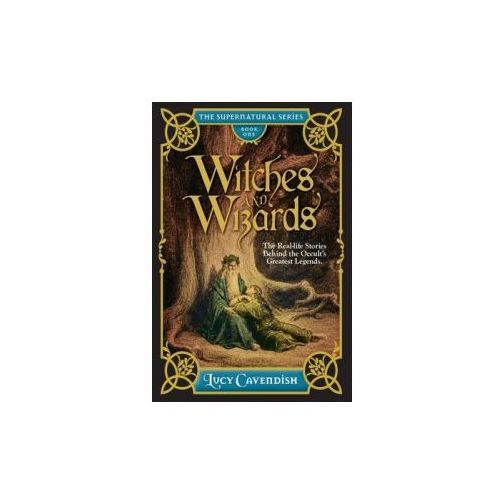 Witches and Wizrds - the Supernatural Series, Book One
