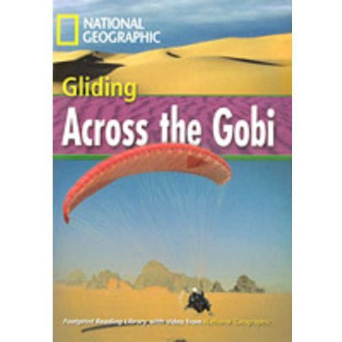 The Footprint Reading Library. Gliding Across the Gobi., Rob Waring