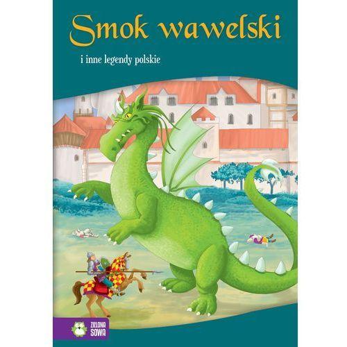 Smok wawelski i inne legendy polskie - Wysyłka od 4,99 - porównuj ceny z wysyłką (48 str.)