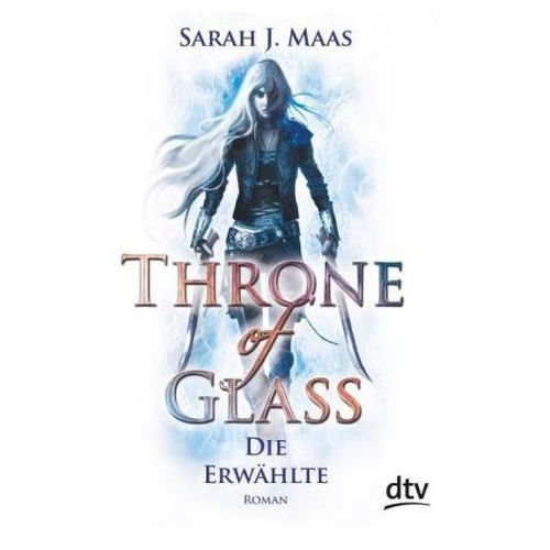 Throne of Glass - Die Erwählte (9783423716512)