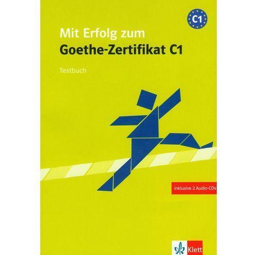 Mit Erfolg Zum Goethe-Zertifikat C1 Testbuch Z Płytą (2008)