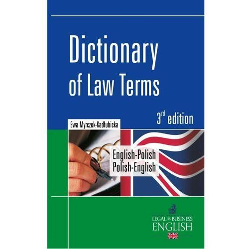 Dictionary od law terms. Wydanie 3, oprawa twarda