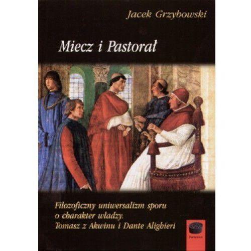Miecz i pastorał - Jacek Grzybowski, oprawa miękka