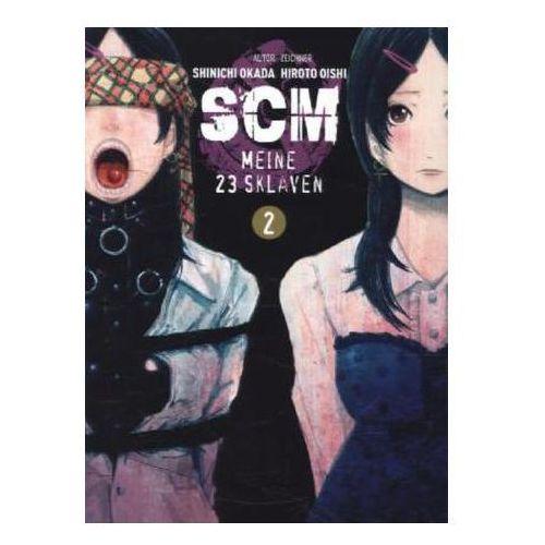 SCM - Meine 23 Sklaven. Bd.2