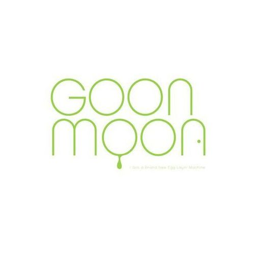 Goon Moon - I've Got A Brand New Egg Layin' Machine, 3800462