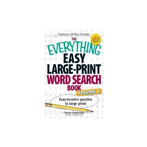 The Everything Easy Large-Print Word Search Book, Volume 6