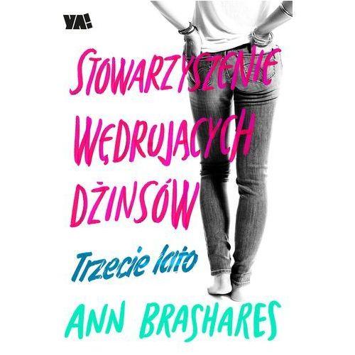 Stowarzyszenie Wędrujących Dżinsów Trzecie lato - Ann Brashares (9788328020832)