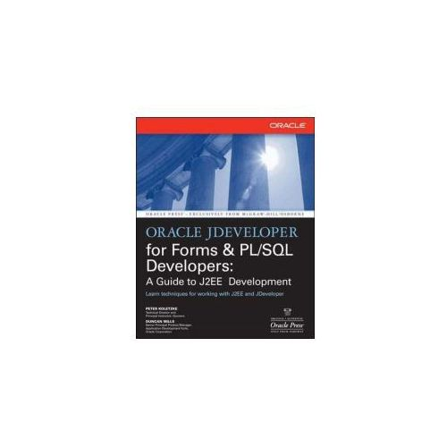 Oracle JDeveloper for Forms and PL/SQL Developers: A Guide t (9780072259605)