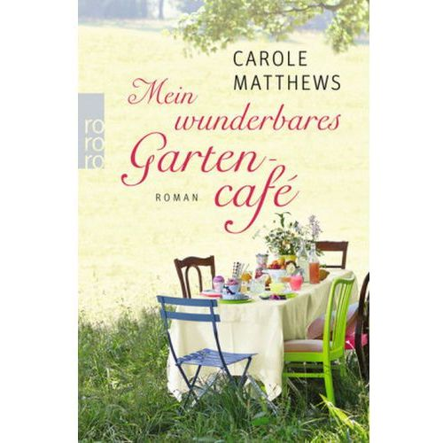 Mein wunderbares Gartencafé (9783499272288)