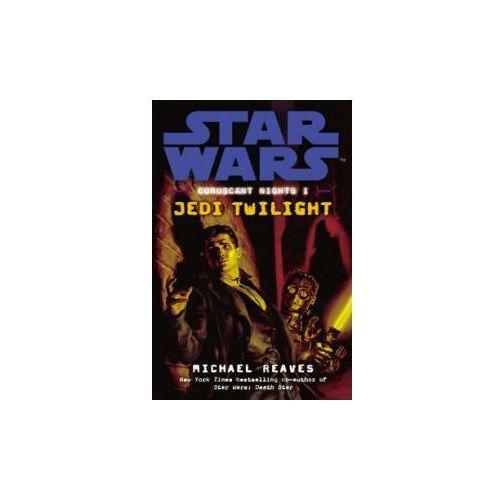 Star Wars: Coruscant Nights 1- Jedi Twilight, pozycja z kategorii Literatura obcojęzyczna