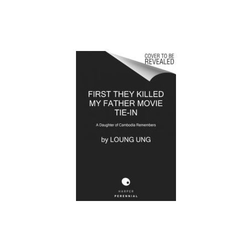 First They Killed My Father (Movie Tie-in). Der weite Weg der Hoffnung, englische Ausgabe