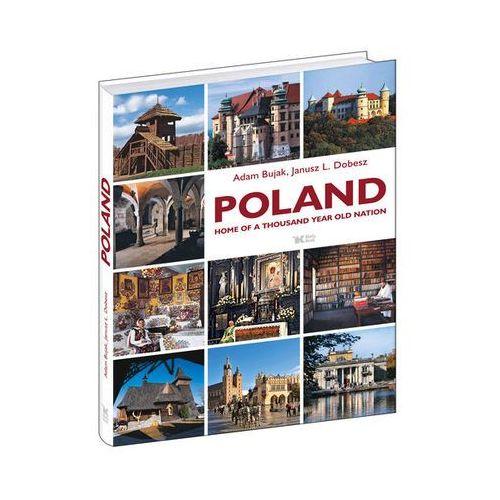 POLAND HOME OF A THOUSAND YEAR OLD NATION TW, oprawa twarda
