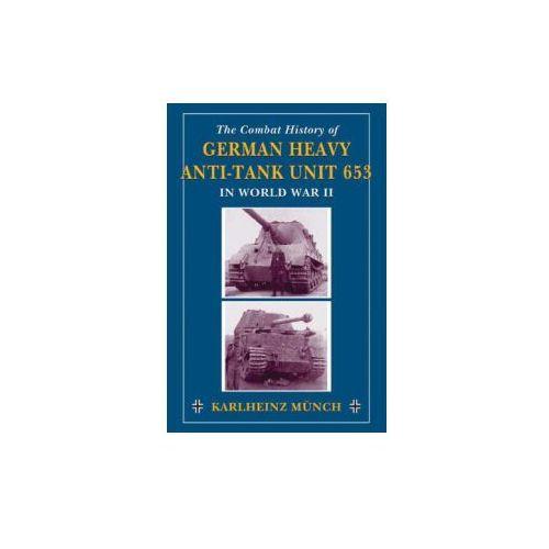 Combat History of German Heavy Anti-Tank Unit 653