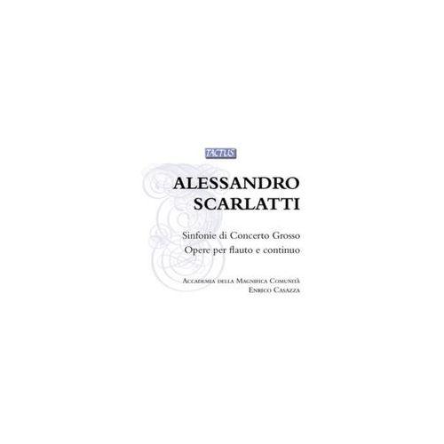 Scarlatti, Alessandro: Sinfonie Di Concerto Grosso / Opere Per Flauto E Continuo