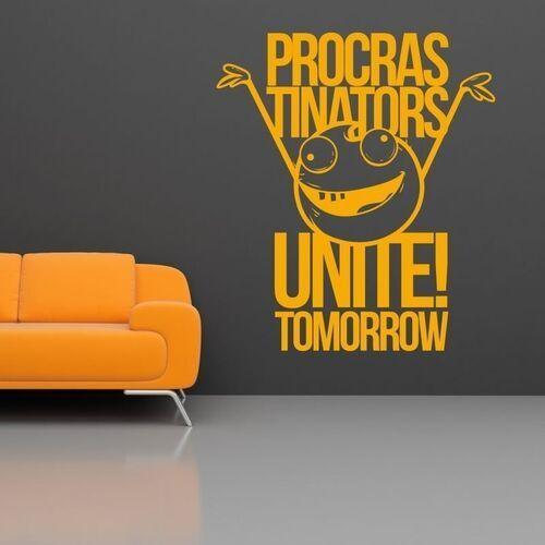 Wally - piękno dekoracji Naklejka 03x 04 procrastinators unite tomorrow 1912
