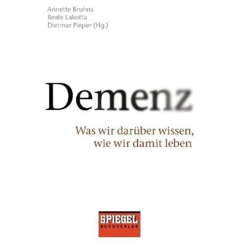 Annette Bruhns, Beate Lakotta, Dietmar Pieper - Demenz