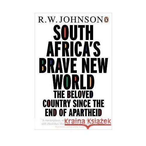 South Africa`s Brave New World (752 str.)