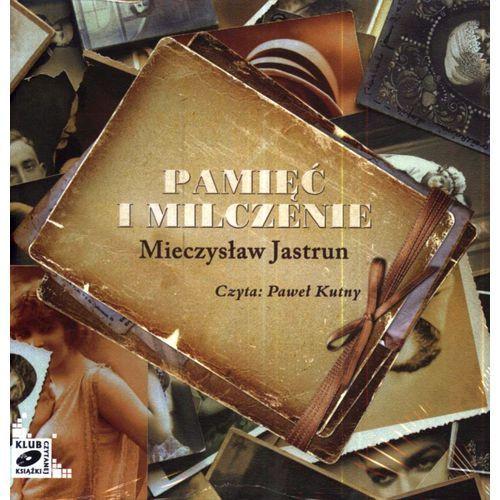 Pamięć i milczenie. Audiobook (CD/Mp3) + zakładka do książki GRATIS (9788376991283)