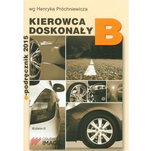 Kierowca doskonały B Podręcznik kierowcy (2017)