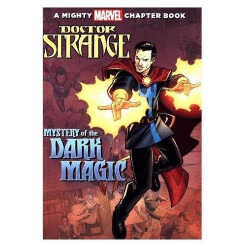 Doctor Strange: Mystery of the Dark Magic: A Mighty Marvel Chapter Book (9781484731277)