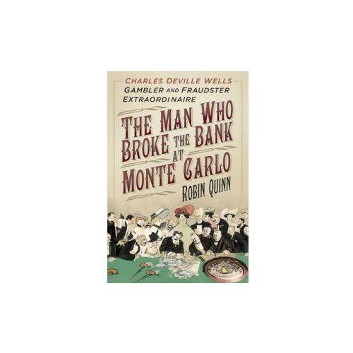 Man Who Broke the Bank at Monte Carlo (9780750961776)