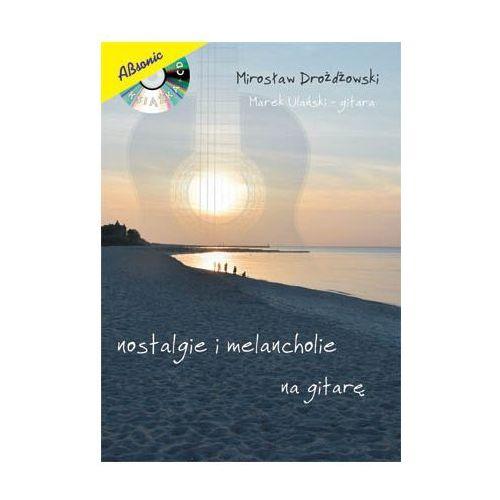 AN Drożdżowski Mirosław ″Nostalgie i Melancholie″ + CD