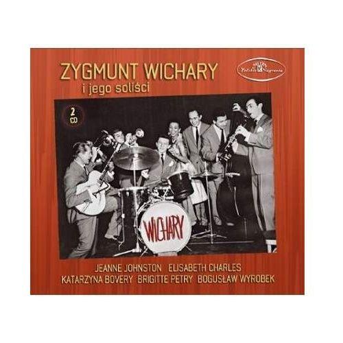 Zygmunt Wichary - ZYGMUNT WICHARY I JEGO SOLISCI (5907783422997)