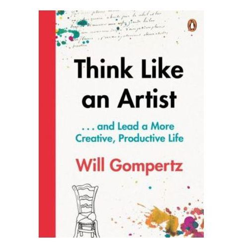 Think Like an Artist, Gompertz, Will