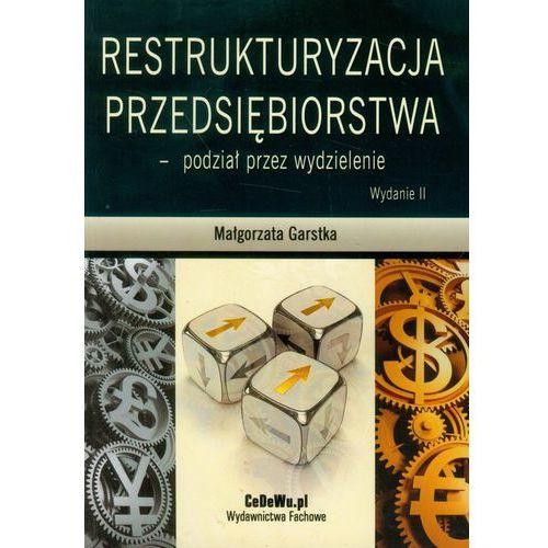 Restrukturyzacja Przedsiębiorstwa - Podział Przez Wydzielenie, CeDeWu