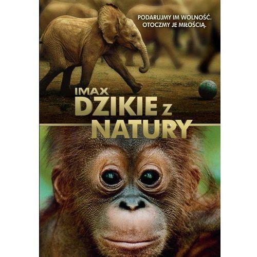 Dzikie z natury (DVD) - David Lickley OD 24,99zł DARMOWA DOSTAWA KIOSK RUCHU (7321909318328)