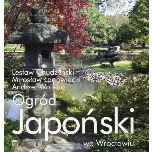 Ogród Japoński we Wrocławiu - Wysyłka od 3,99 - porównuj ceny z wysyłką, oprawa twarda