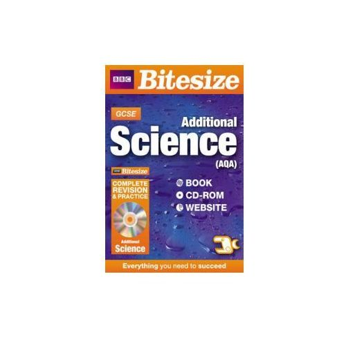 GCSE Bitesize Additional Science AQA Complete Revision and P (9781406654356)
