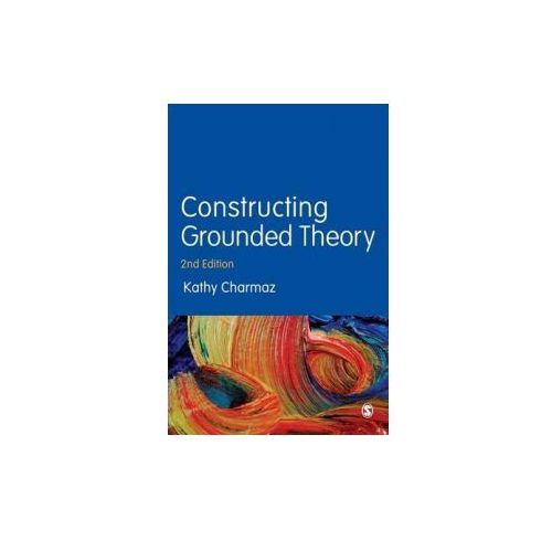 Constructing Grounded Theory (9780857029140)
