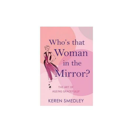 Who's That Woman in the Mirror?