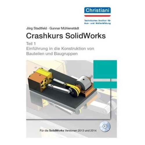Crashkurs SolidWorks, m. CD-ROM. Tl.1 (9783865223401) - OKAZJE