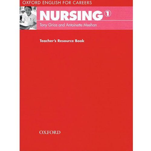 Oxford English for Careers: Nursing 1: Teacher's Resource Book, oprawa miękka