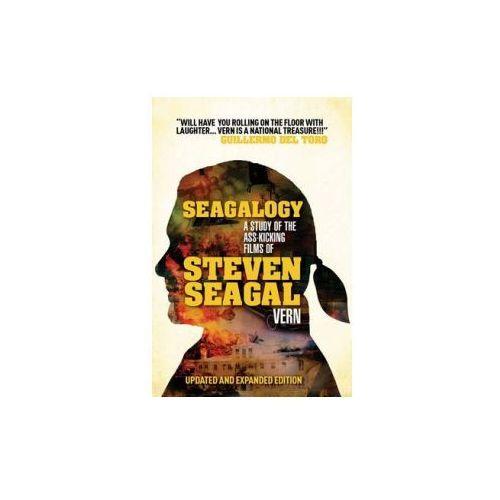 Seagalogy: The Ass-kicking Films of Steven Seagal (9780857687227)
