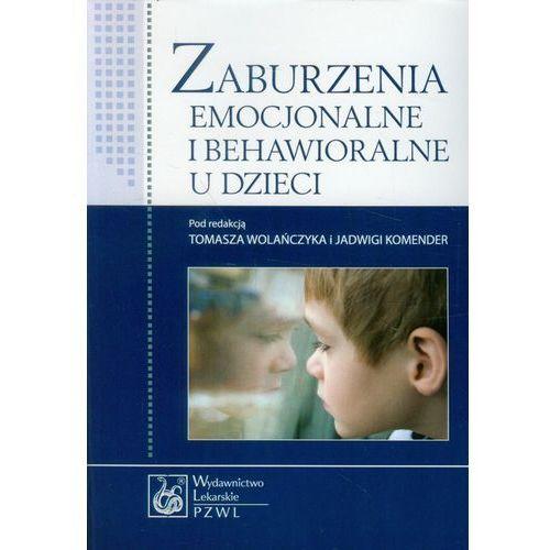 Zaburzenia emocjonalne i behawioralne u dzieci (376 str.)