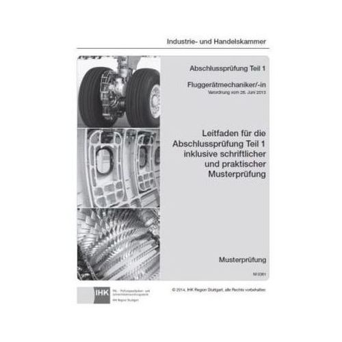 PAL-Musteraufgabensatz - Abschlussprüfung Teil 1 - Fluggerätmechaniker/-in (M 0361). Tanie oferty ze sklepów i opinie.