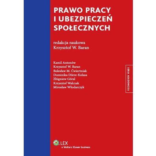 Prawo pracy i ubezpieczeń społecznych - Praca zbiorowa (856 str.)